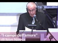 """Nando Gazzolo: """"I campi dell'amore"""" di Ivan Nossa"""