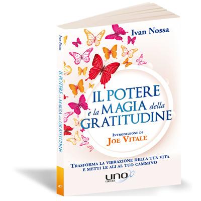 il potere e la magia della gratitudine