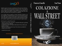 """Ivan collabora con Francesco Casarella """"Colazione a Wall Street"""""""
