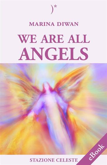 we are all angels marina diwan ivan nossa